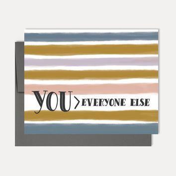 You > Everyone Else - A2 Note Card
