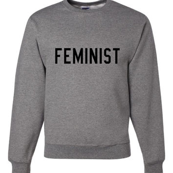 FEMINIST, Pride! Female Activist Friend Equal Rights Smart Women, President Election Campaign Support Sweatshirt Shirt,  Unisex Sizes!