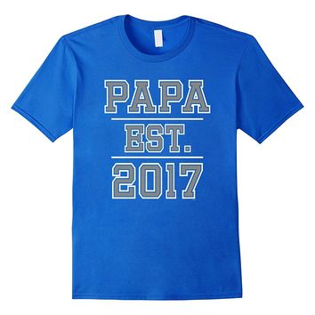 Mens Papa est 2017 shirt fathers day gift from daughter son wife