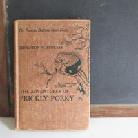 Vintage Children's Book, 1950s, The Adventures of Prickly Porky, The Famous Bedtime Story Books