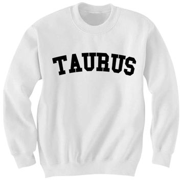 TAURUS SWEATSHIRT TEAM TAURUS SHIRT ZODIAC SIGN SHIRTS COOL SHIRTS HIPSTER CLOTHES GIFTS FOR TEENS BIRTHDAY GIFTS CHRISTMAS A