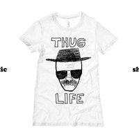 Breaking Bad Womens Shirt | Thug Life Heisenberg Womens TShirt | Funny TV Clothing