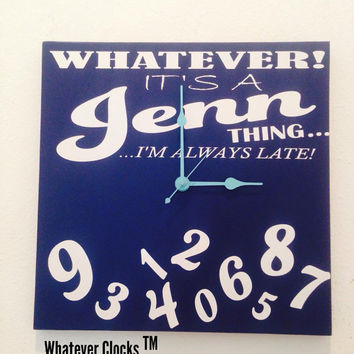 Whatever Clock Personalized