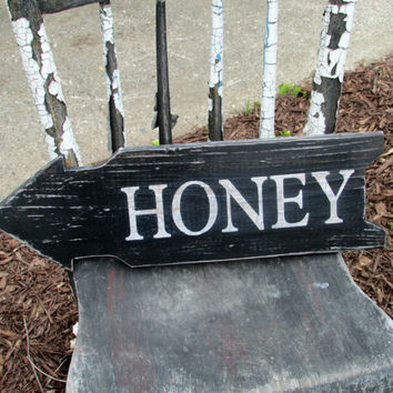 Honey Sign, Reclaimed Wood Sign, Signage, Farm Sign, Distressed, Salvaged,  Primitive, Rustic, Hand Painted
