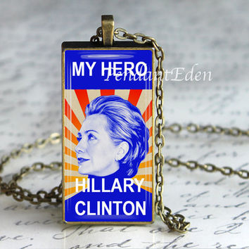 Hillary Clinton Jewelry, Hillary Necklace, Hillary Forever, My Hero Necklace, Hillary Is my Hero, Democratic Jewelry, Inspirational Women
