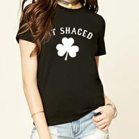 St Patrick's Day Fit Shaced Shamrock T-Shirt cute funny hip hop cotton casual fashion