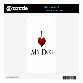 I Love My Dog Skins For The iPhone 4