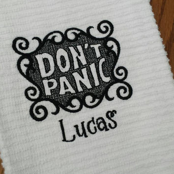 DON'T PANIC Towels ASSTD Colors AvaiL! Machine Embroidered Embossed Design Sci-fi Hitchhiker TOwEL DaY Geeky Nerdy Gift EleganT DesigN