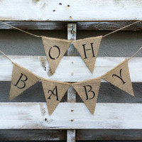 Oh Baby Burlap Banner, Baby Shower Decor, Baby Photo Prop