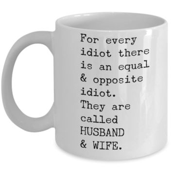 "Inexpensive Valentines Day Gifts for Men & Women - Funny Sayings Mug For Couples - Wedding Anniversary Gifts For Hubby Wifey - Mug For Her & Him - Fun Wife Husband Mug Cup - White Ceramic 11"" Vday Jar Cup For Coffee & Pens"
