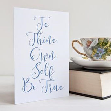 To Thine Own Self Be True - Card