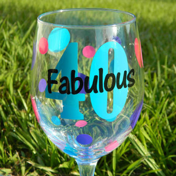 40th Birthday Wine Lover Gift - Large 20oz Stemmed Funny Wine Glass - Fabulous Forty - Personalized Wine glass - Birthday Gift for her