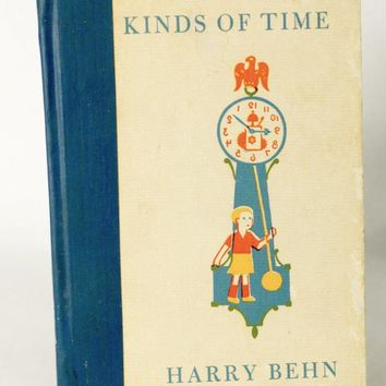 All Kinds Of Time Harry Behn 1950s Children's Book Vintage