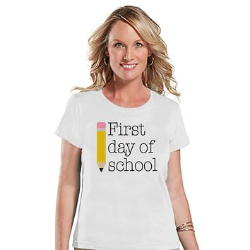 Funny Teacher Shirt - First Day of School Shirt - Teacher Gift - Teacher Appreciation Gift - Teacher Appreciation - Gift for Teacher - White