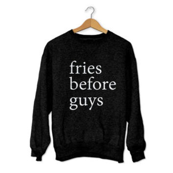 fries before guys sweatshirt black crewneck for womens girls jumper funny yoga saying fashion