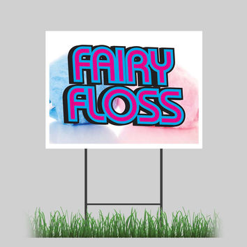 """18""""x24"""" Fairy Floss Yard Sign Cotton Candy Concession Stand Retail Store Sign"""