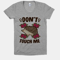 DON'T TOUCH ME (FEMINIST HEDGEHOG)