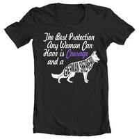 The Best Protection Any Woman Can Have Is Courage And A German Shepherd