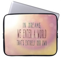 Your Own Dream World Laptop Sleeve Quote