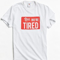 GMT Tired Tee