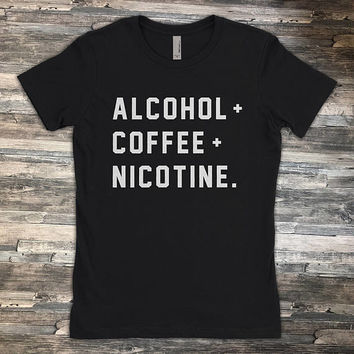 Alcohol Coffee Nicotine | Rock and MF Roll Bitches | Breakfast Lunch and Dinner | Shirt for Ladies and Men Voodoo Vandals VV-28