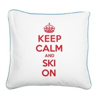 Keep Calm Ski Jump Square Canvas Pillow> Keep Calm And Ski On> Keep Calm Carry On Parody Shirts