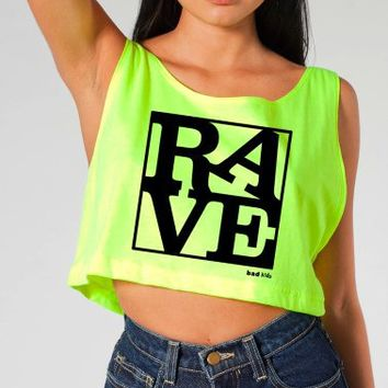 """Rave Shirts - """"RAVE"""" - Women's Neon Crop Tops, Tanks and Tees - Bad Kids Clothing – Bad Kids Clothing"""