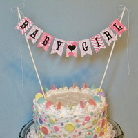 Baby Shower Cake Topper Banner,  Baby Girl Cake Bunting, Gender Reveal Garland