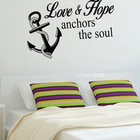 Love and Hope Anchors the Soul Nautical Ocean Beach Decal Sticker Wall Vinyl Art Decor