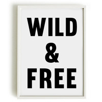 A4 Typography Poster, quote print, apartment decor, inspirational art - Wild and Free