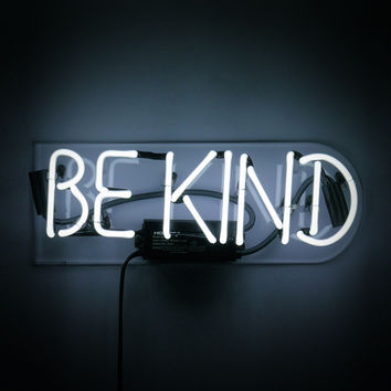 Be Kind Neon Sign