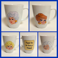 Golden Girls Mugs! Blanche, Dorothy, Rose & Sophia
