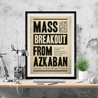 "Wall art decor, Harry Potter typography poster giclée print ""Mass Breakout From Azkaban"", inspired by Daily Prophet headline cover."