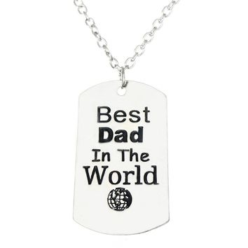 Fashion Best Dad In The World Love Daddy Father Pendant Necklace
