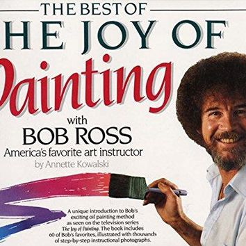 The Best of the Joy of Painting With Bob Ross Reprint
