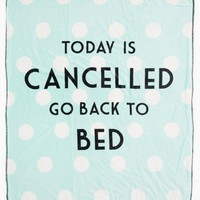 Today Is Cancelled Mock Sherpa Blanket | Blankets & Throws | rue21