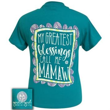 Girlie Girl Originals My Greatest Blessings Call Me Mamaw T-Shirt
