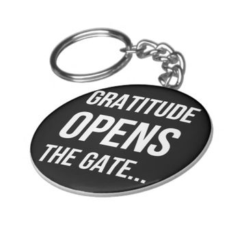 Gratitude Opens The Gate inspirational quote Basic Round Button Keychain