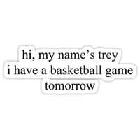 'hi, my name's trey - vine quote' Sticker by electricgal