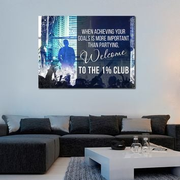Welcome To The 1% Club Canvas Wall Art Motivational Quotes