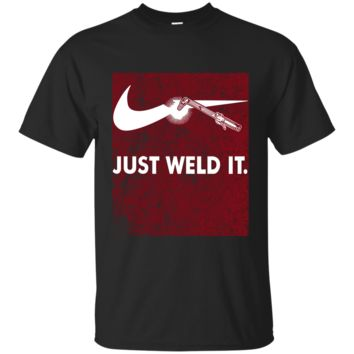 Just Weld It T shirt for funny welder welding symbol G200 Gildan Ultra Cotton T-Shirt
