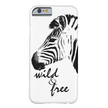 zebra wild and free text black and white barely there iPhone 6 case