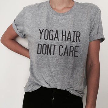Yoga hair dont care Tshirt tees Fashion womens lady yoga fitness gym hipster