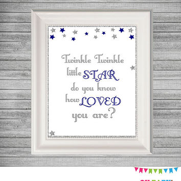 Twinkle Twinkle Little Star Do You Know How Loved You Are, Printable Wall Art Baby Nursery, Baby Wall Decor, Navy and Silver Stars Gray STNS