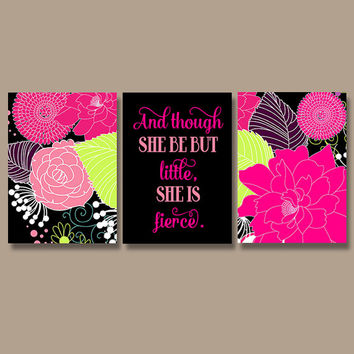 Flower Girl Nursery Wall Art Print Hot Pink Black Flowers Wall Art Girl Nursery Quote Wall Art She Be But Little She is Fierce Set of 3