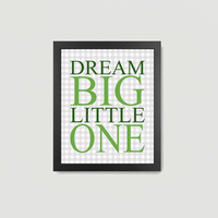 Nursery Print, Dream Big Little One, Text, Typography, Green, Gray, Baby Boy 8x10 Digital Download Wall Art Decor Print