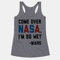 Come Over NASA I'm So Wet