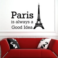 Paris Is Always A Good Idea Wall Decals Quotes Paris Wall Decal Vinyl Lettering Eiffel Tower France Wall Decor Living Room Bedroom Dorm Q099