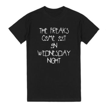 The Freaks Come Out On Wednesday Night