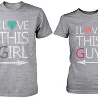 I Love This Girl and Guy Matching Couple Shirts in Grey